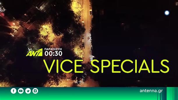 VICE SPECIALS