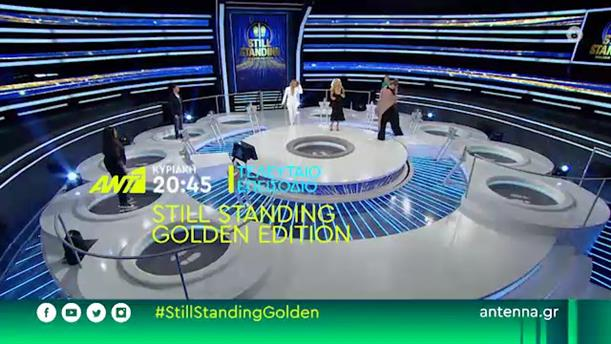 Still Standing Golden Edition - Κυριακή 21/06