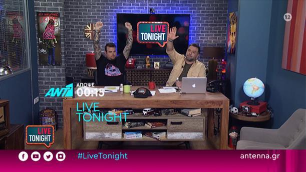 LIVE TONIGHT - Τετάρτη, Πέμπτη και Παρασκευή στις 00:15