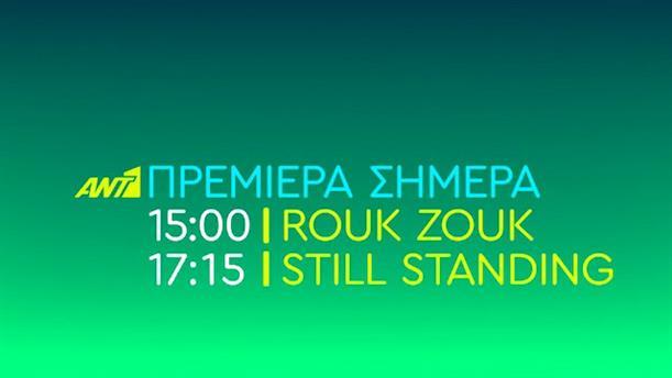 ROUK ZOUK - STILL STANDING - Πρεμιέρα Δευτέρα 16/9