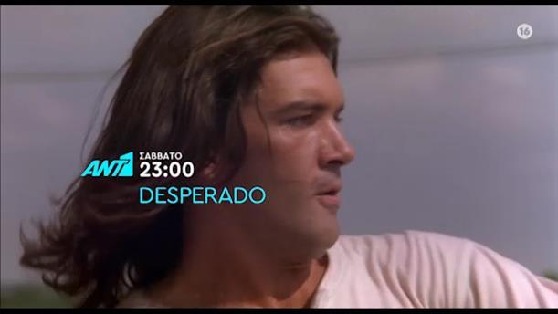 Desperado - Σάββατο 30/05