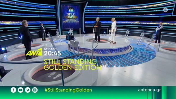 Still Standing Golden Edition - Κυριακή 07/06