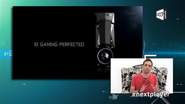 Next Player επ. 202: Συζητάμε με τον Γιάννη Παπαδόπουλο του DSOGaming.com και μιλάμε για τις nVidia GTX1080 και 1070!