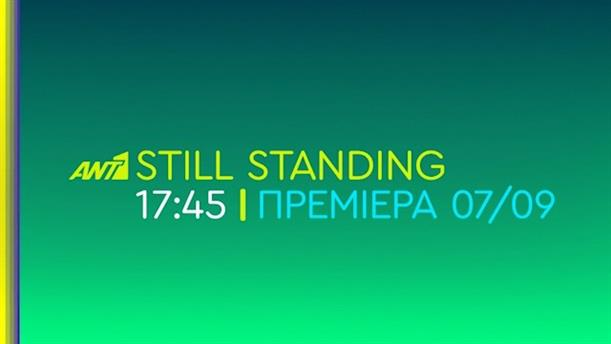 Still Standing - Πρεμιέρα - Δευτέρα 07/09 στις 17:45