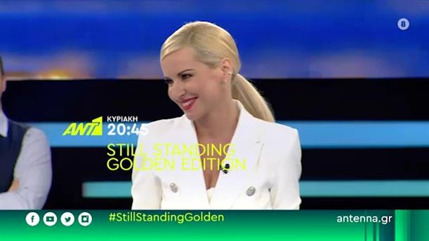 Still Standing Golden Edition - Κυριακή 02/08
