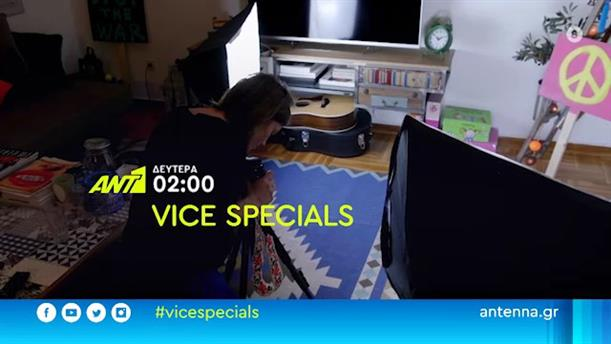 Vice Specials: το κυνήγι των likes - Δευτέρα 27/07