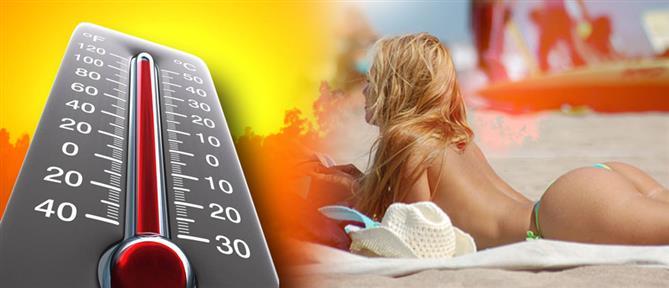 Καιρός: Καύσωνας με ρεκόρ θερμοκρασιών τις επόμενες ημέρες